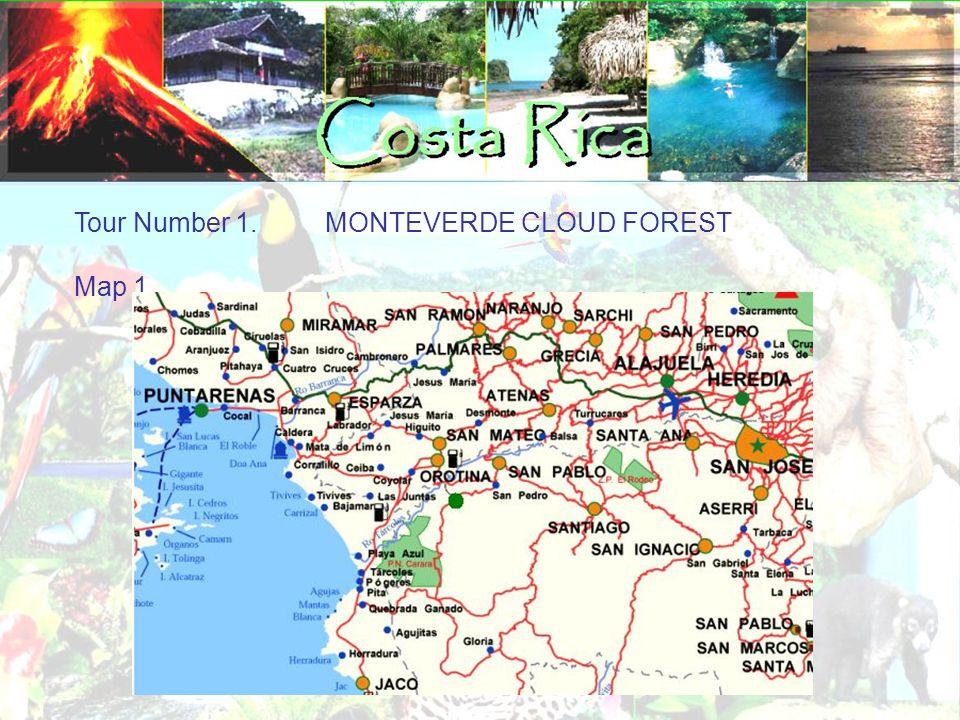 Tour Number 1. MONTEVERDE CLOUD FOREST Map 1.
