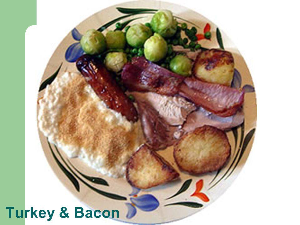 Turkey & Bacon