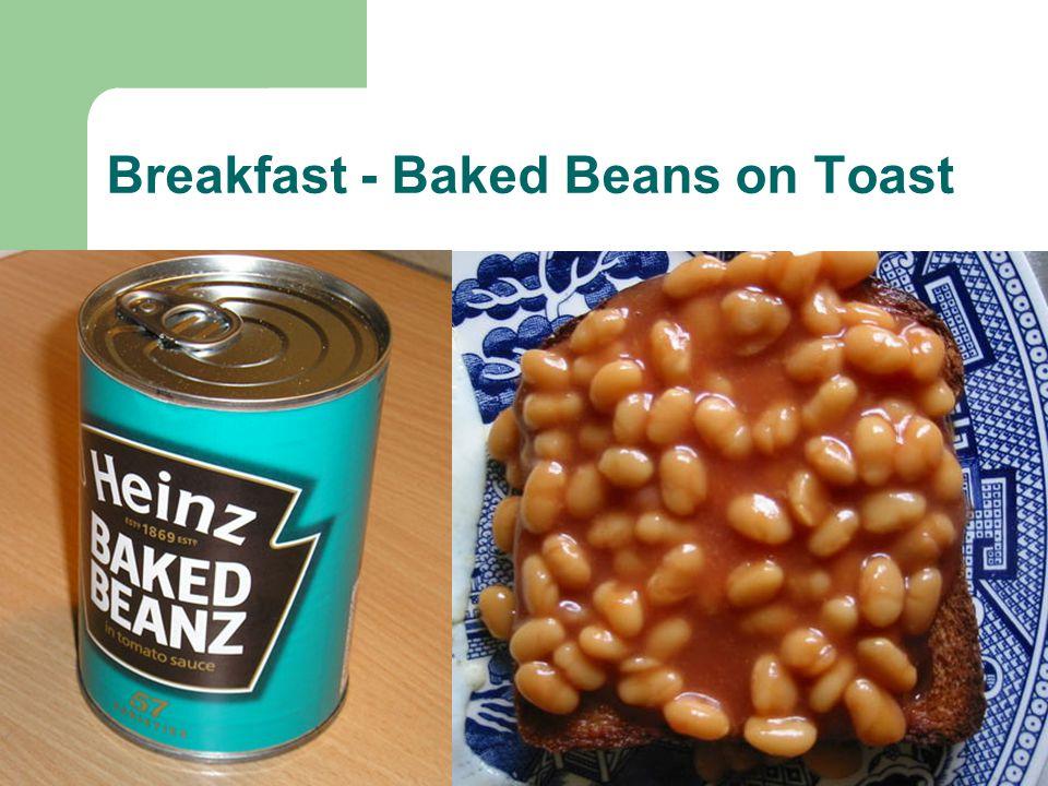 Breakfast - Baked Beans on Toast
