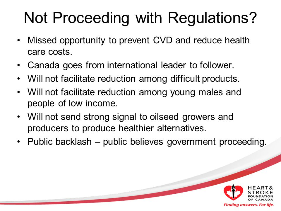 Not Proceeding with Regulations. Missed opportunity to prevent CVD and reduce health care costs.