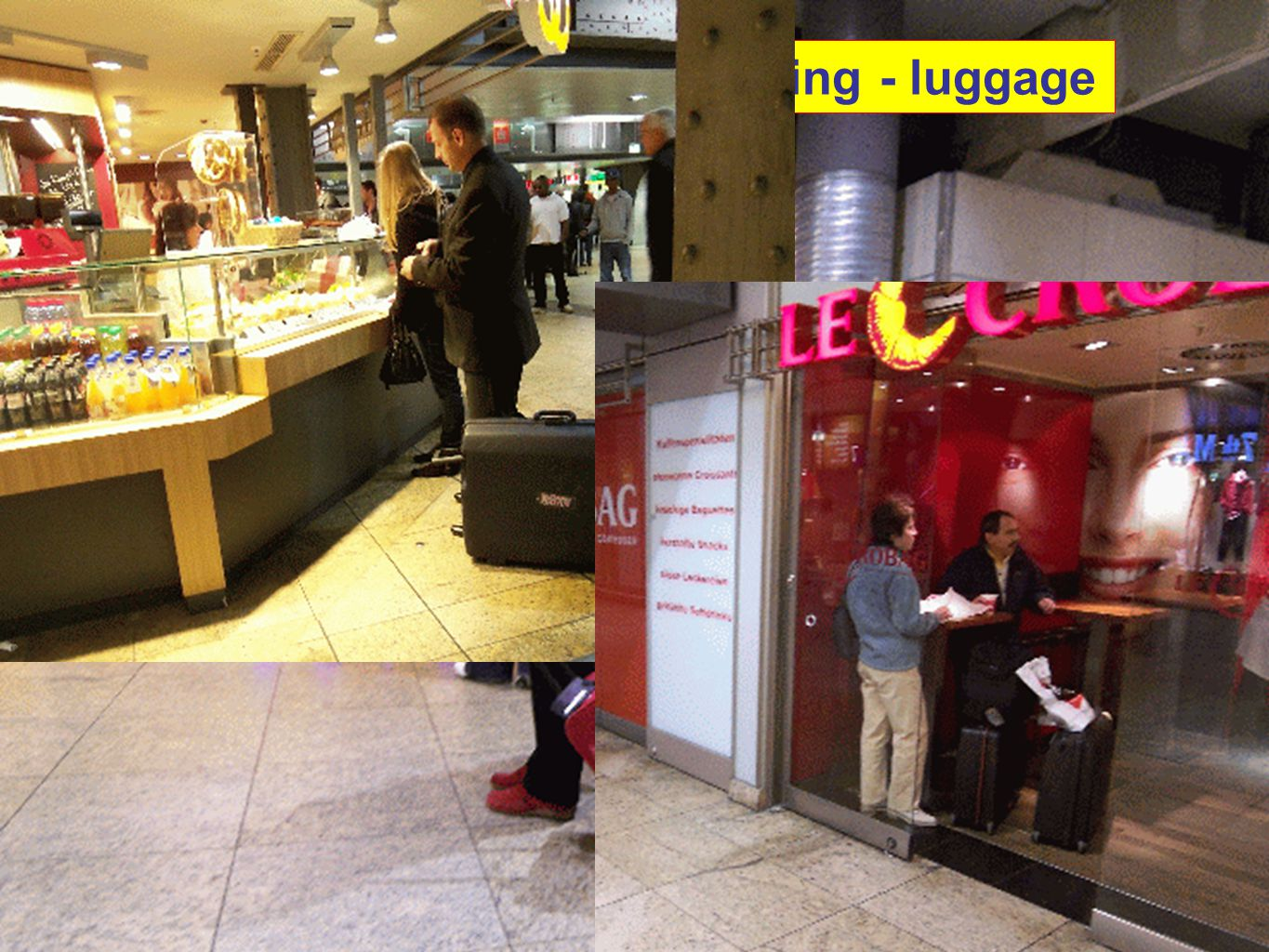 shopping – eating/drinking - luggage