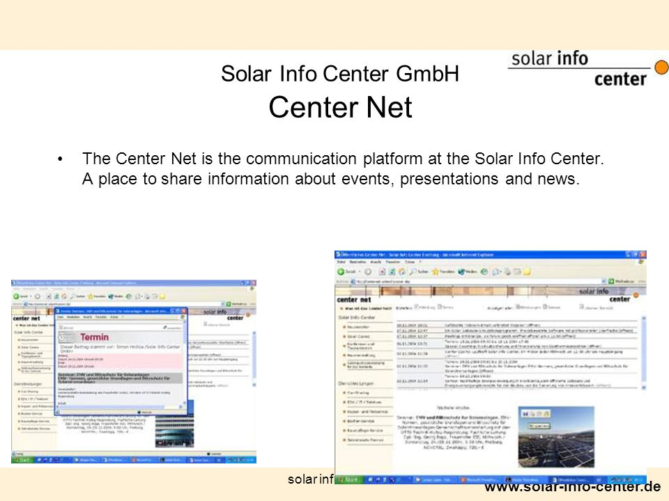 www.solar-info-center.de solar info center Solar Info Center GmbH Center Net The Center Net is the communication platform at the Solar Info Center. A