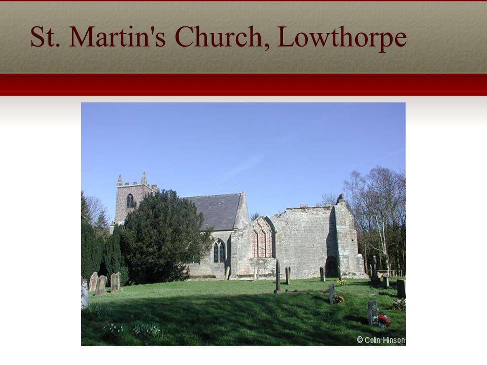 St. Martin s Church, Lowthorpe