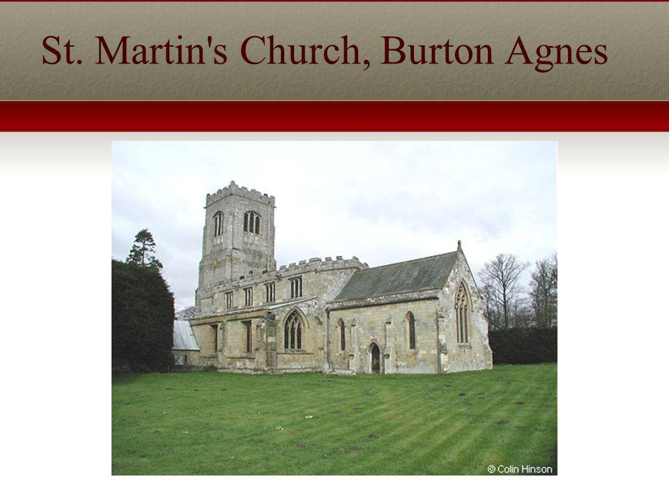 St. Martin s Church, Burton Agnes