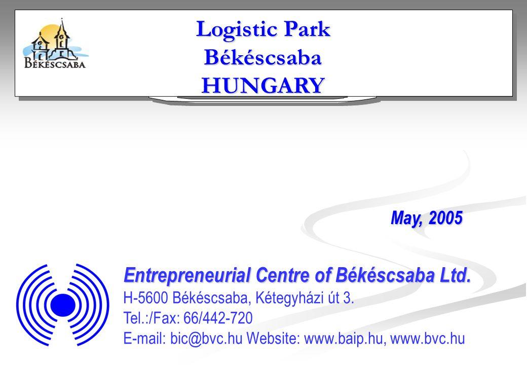 Entrepreneurial Centre of Békéscsaba Ltd. H-5600 Békéscsaba, Kétegyházi út 3.