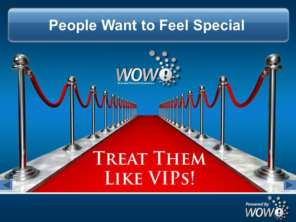People Want to Feel Special