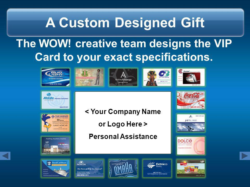 Greeting Cards Customized greeting cards help explain and deliver the program more effectively