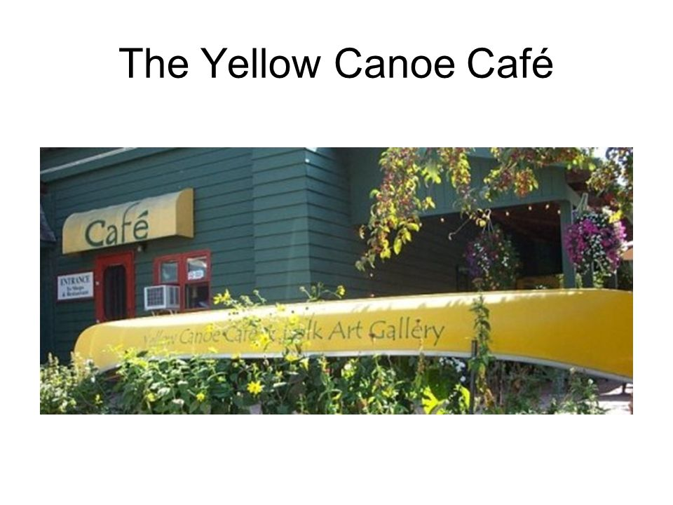 The Yellow Canoe Café