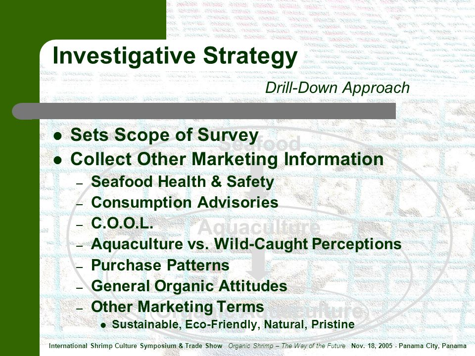 Seafood Aquaculture Organic Aquaculture Sets Scope of Survey Collect Other Marketing Information – Seafood Health & Safety – Consumption Advisories – C.O.O.L.