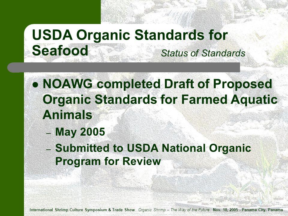 New Jersey * International Shrimp Culture Symposium & Trade Show Organic Shrimp – The Way of the Future Nov.