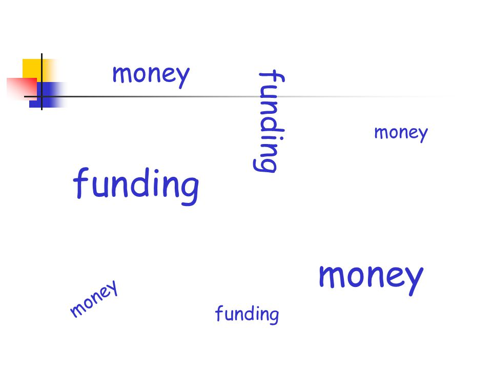 money funding