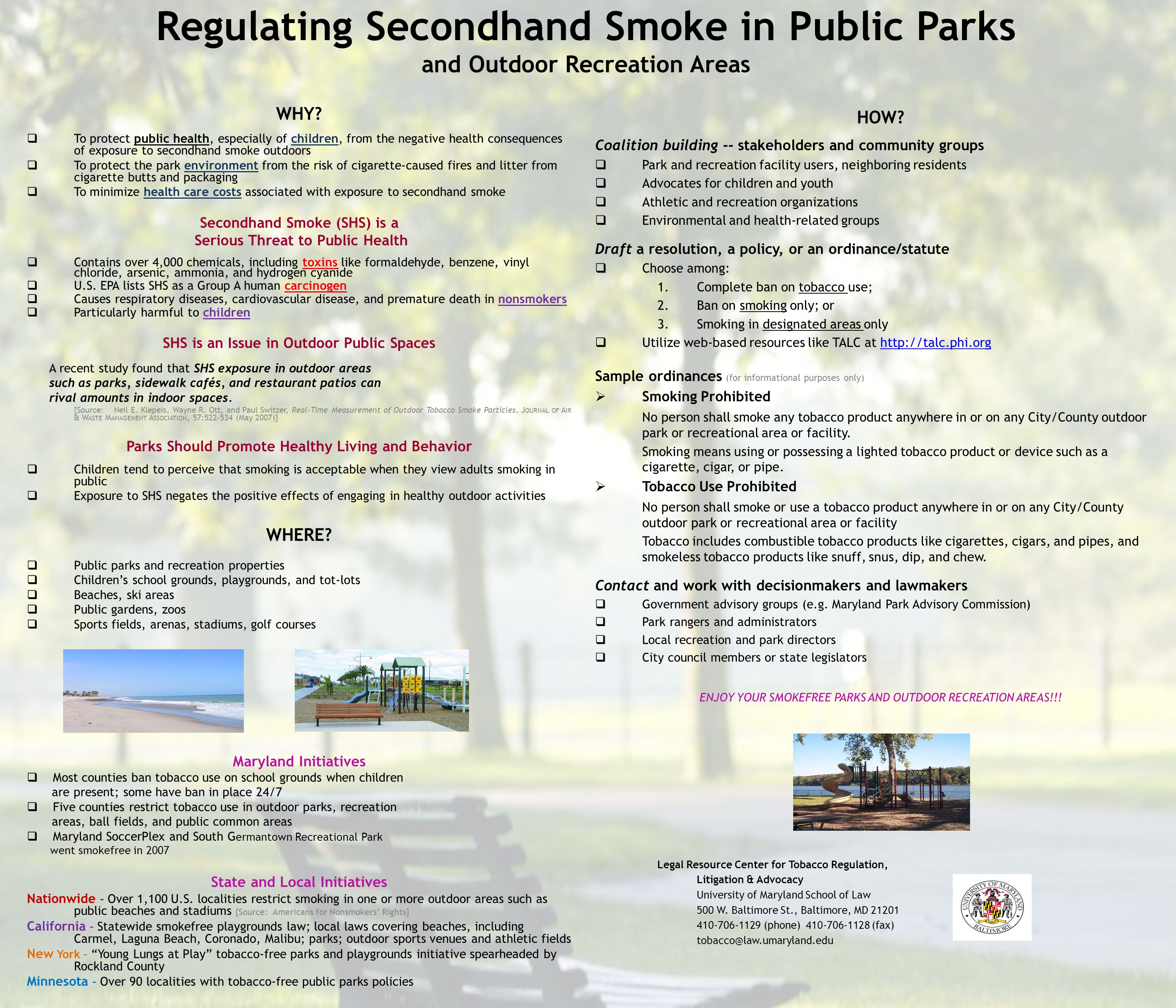 Regulating Secondhand Smoke in Public Parks and Outdoor Recreation Areas WHY.