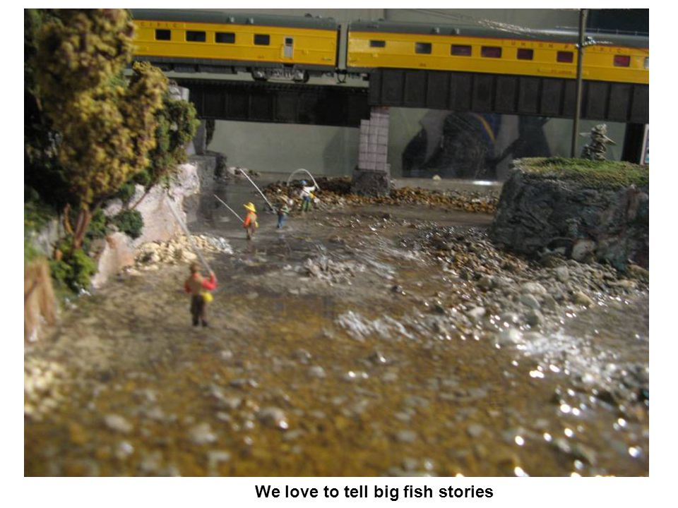 We love to tell big fish stories