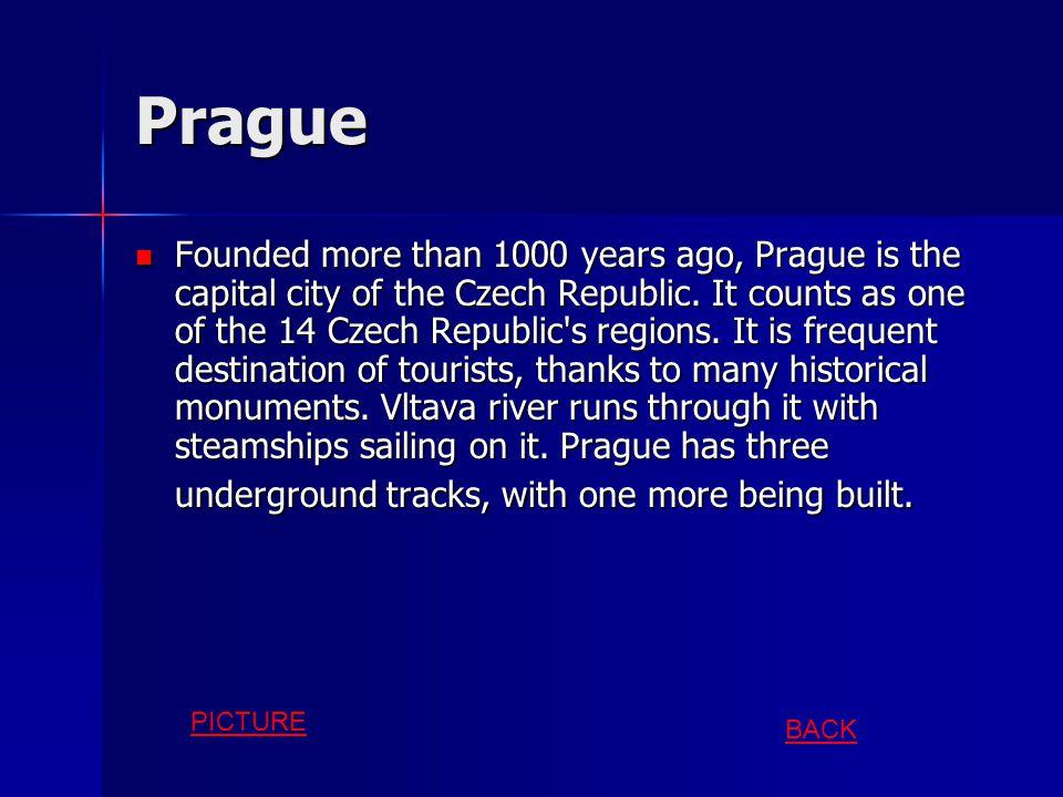 Some of our important cities END Prague (capital) Český Krumlov Karlovy Vary