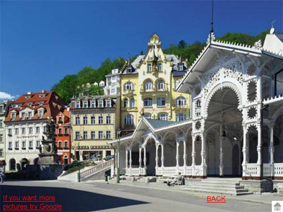 Karlovy Vary The town Karlovy Vary was founded in 1358 by one of the most important Czech kings Charles IV.