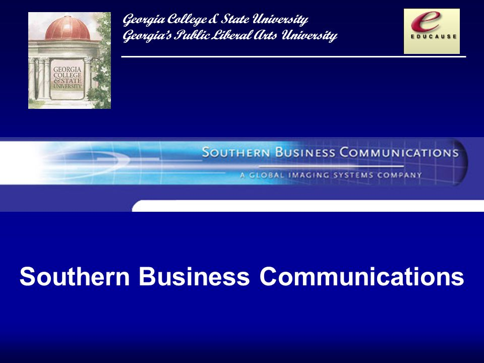 Georgia College & State University Georgias Public Liberal Arts University Southern Business Communications