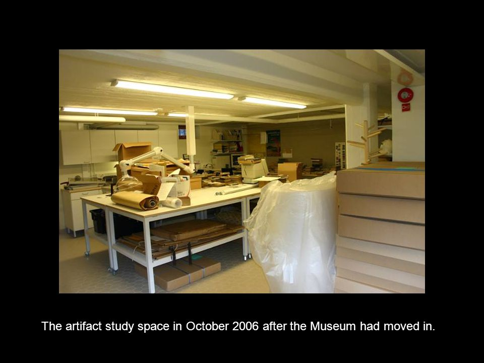 The artifact study space in October 2006 after the Museum had moved in.