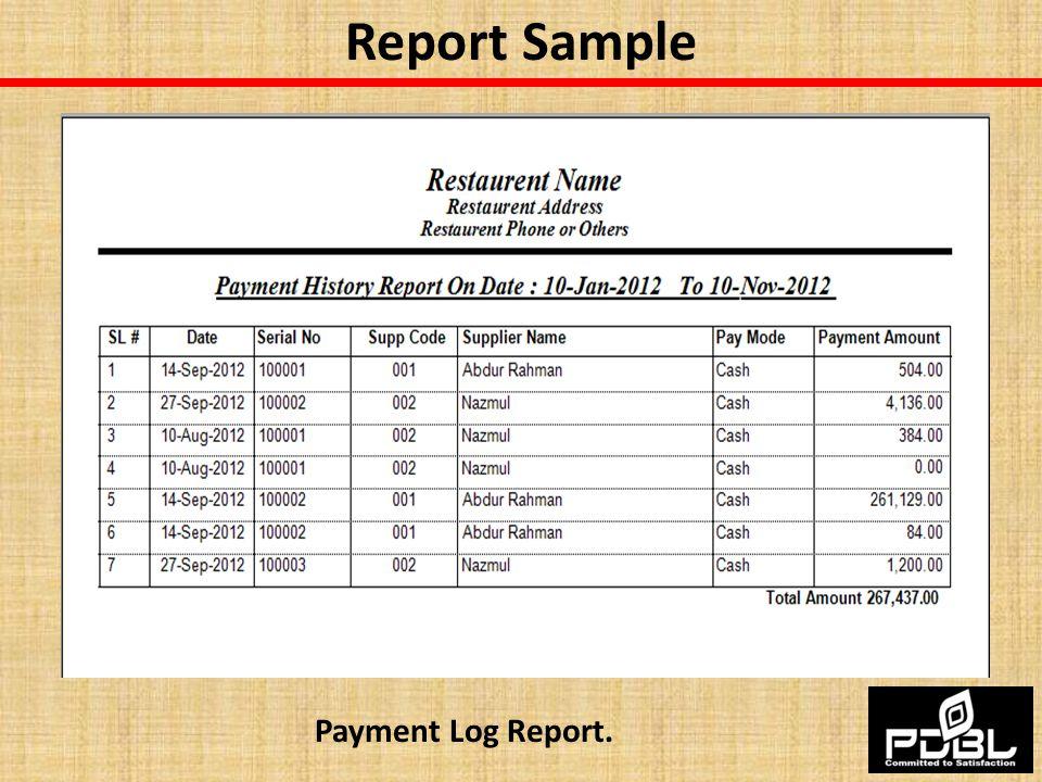 Payment Log Report.