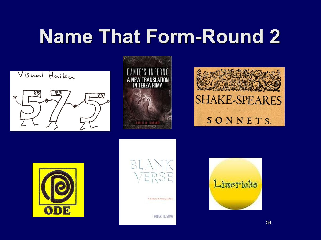 34 Name That Form-Round 2