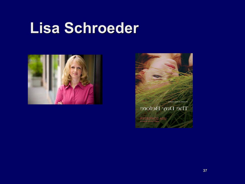 37 Lisa Schroeder