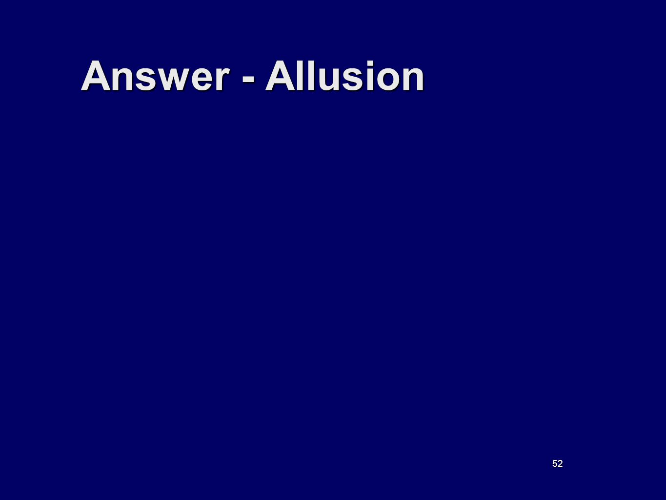 52 Answer - Allusion