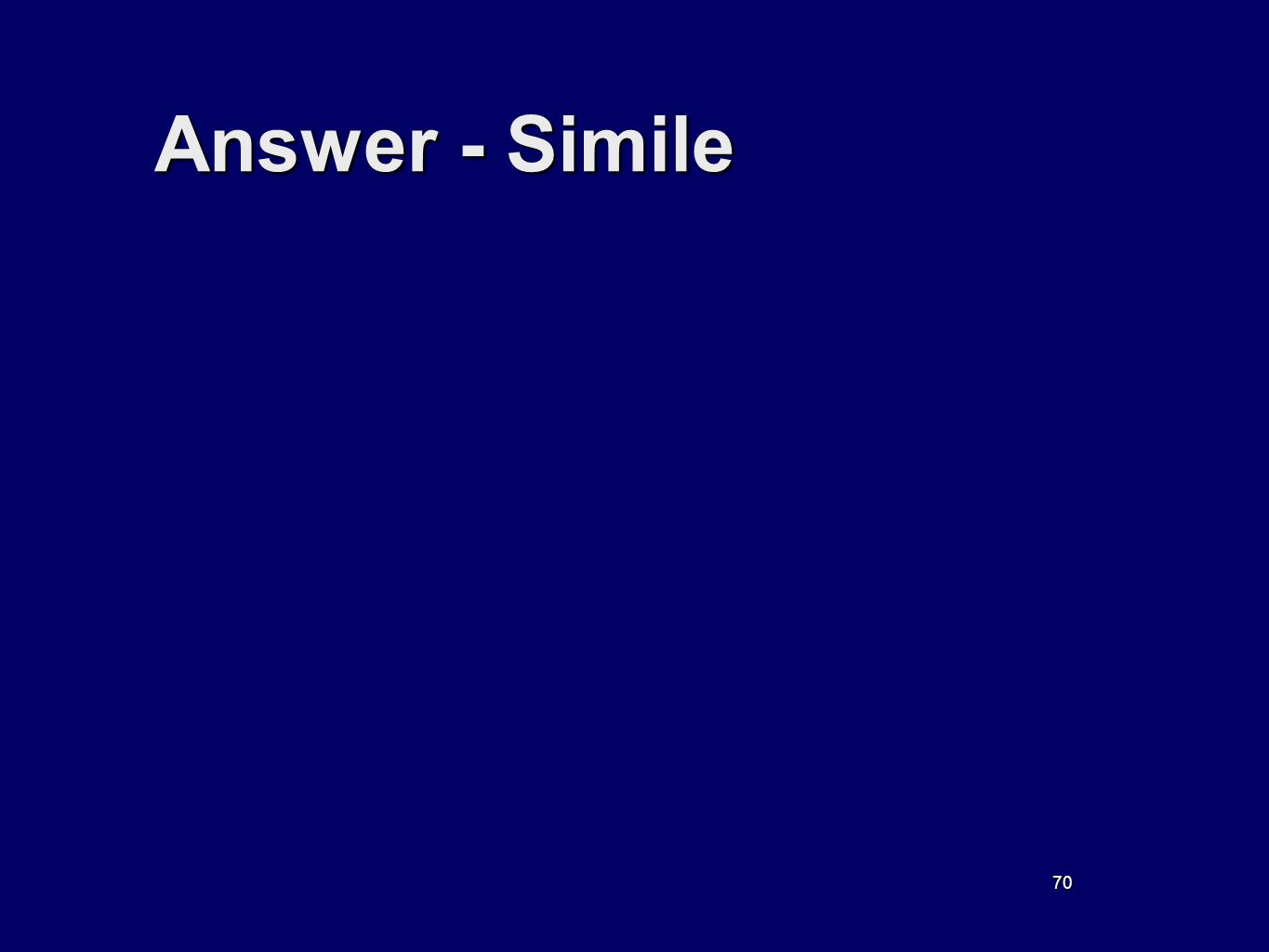 70 Answer - Simile