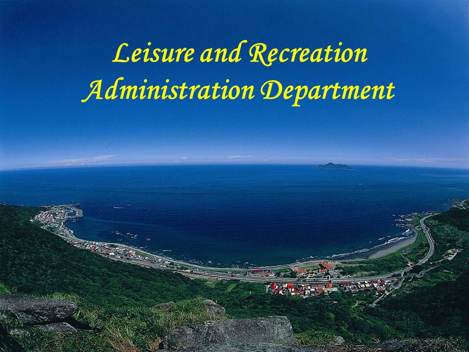 Leisure and Recreation Administration Department
