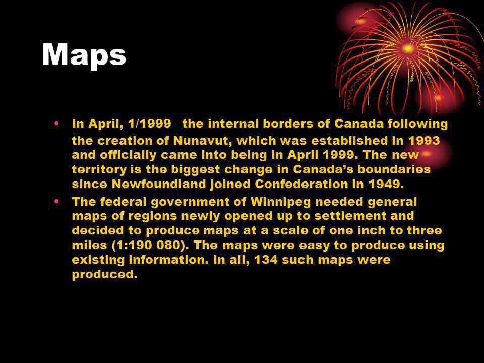 Maps In April, 1/1999 the internal borders of Canada following the creation of Nunavut, which was established in 1993 and officially came into being in April 1999.