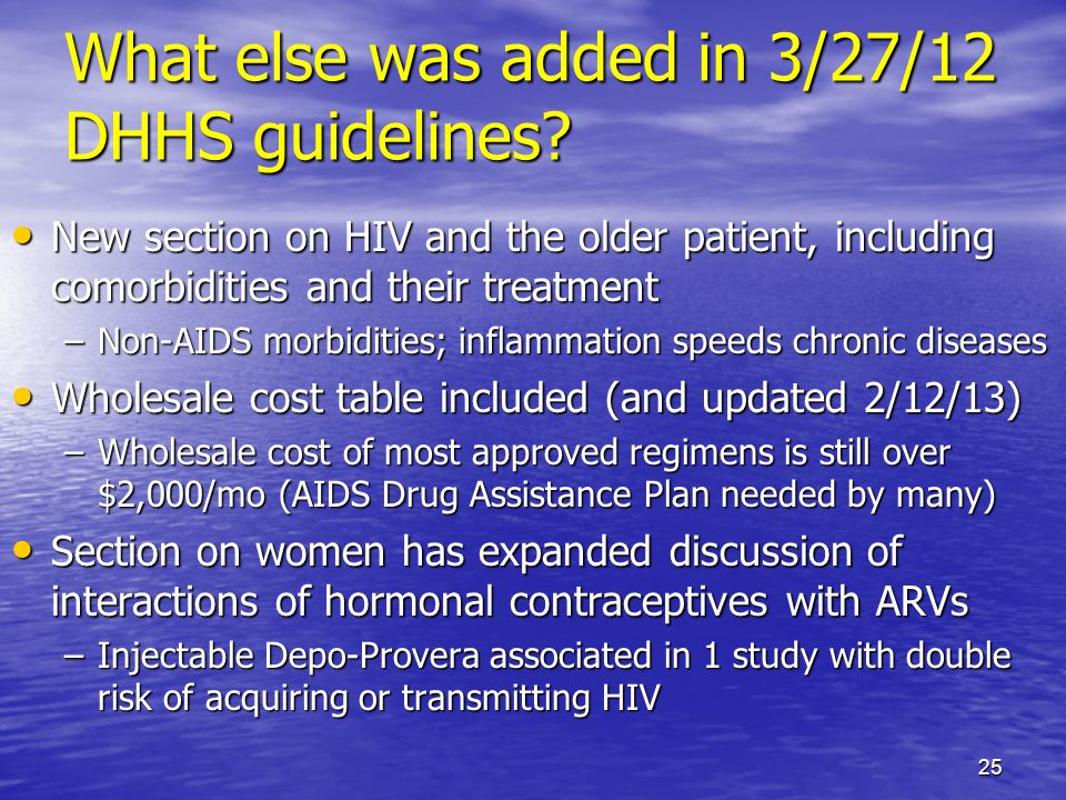 What else was added in 3/27/12 DHHS guidelines.