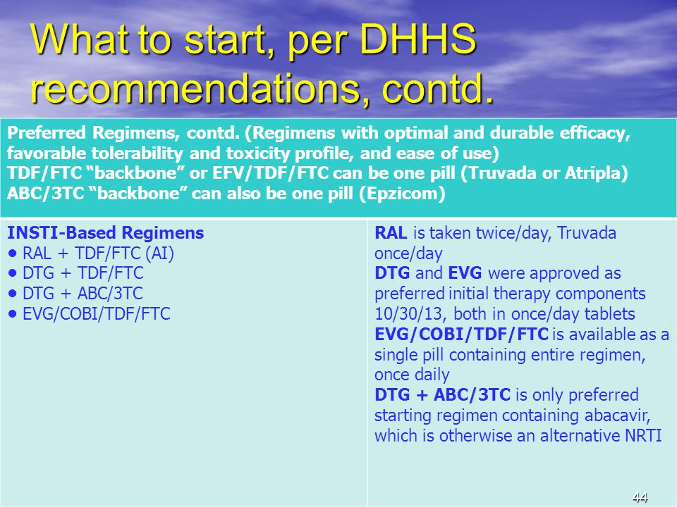 44 What to start, per DHHS recommendations, contd.