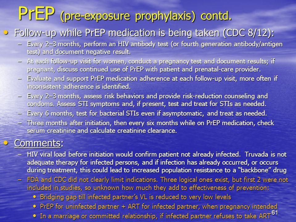 PrEP (pre-exposure prophylaxis) contd.