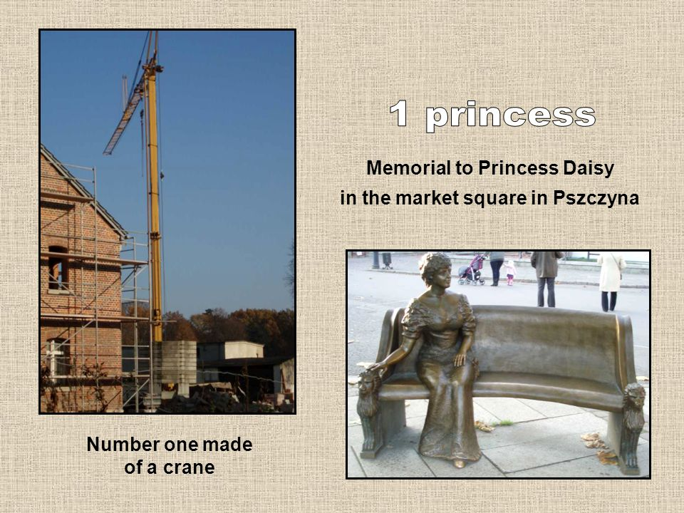 Number one made of a crane Memorial to Princess Daisy in the market square in Pszczyna