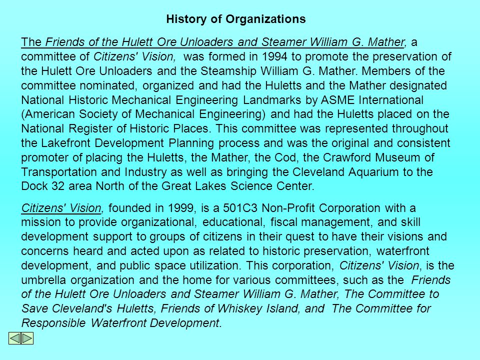 The Friends of the Hulett Ore Unloaders and Steamer William G.