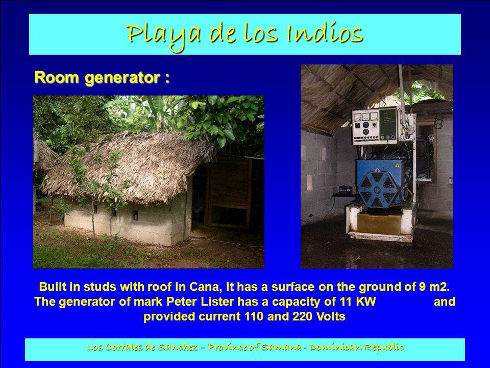 Playa de los Indios Los Corrales de Sanchez – Province of Samana - Dominican Republic Room generator : Built in studs with roof in Cana, It has a surf