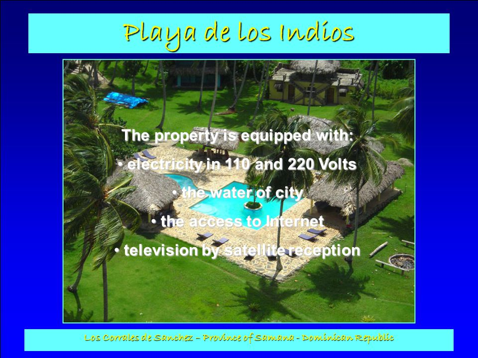 Playa de los Indios Los Corrales de Sanchez – Province of Samana - Dominican Republic Terrace of the swimming pool : Built out of natural stones, it is equipped with a ramp approach for handicapped and its surface is 567 m2.