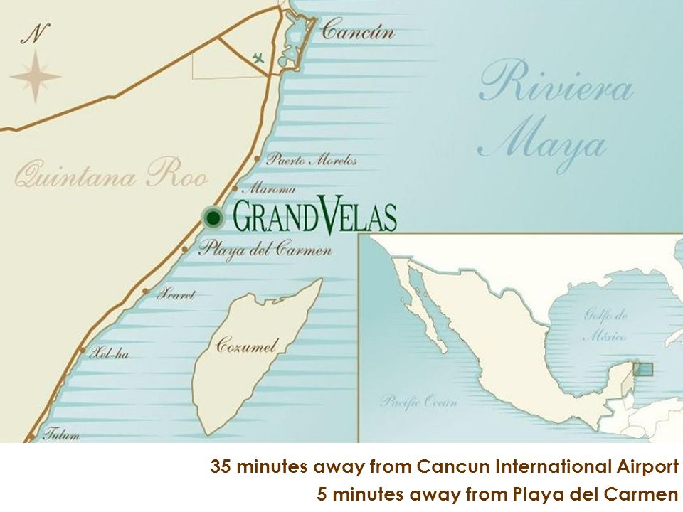 35 minutes away from Cancun International Airport 5 minutes away from Playa del Carmen