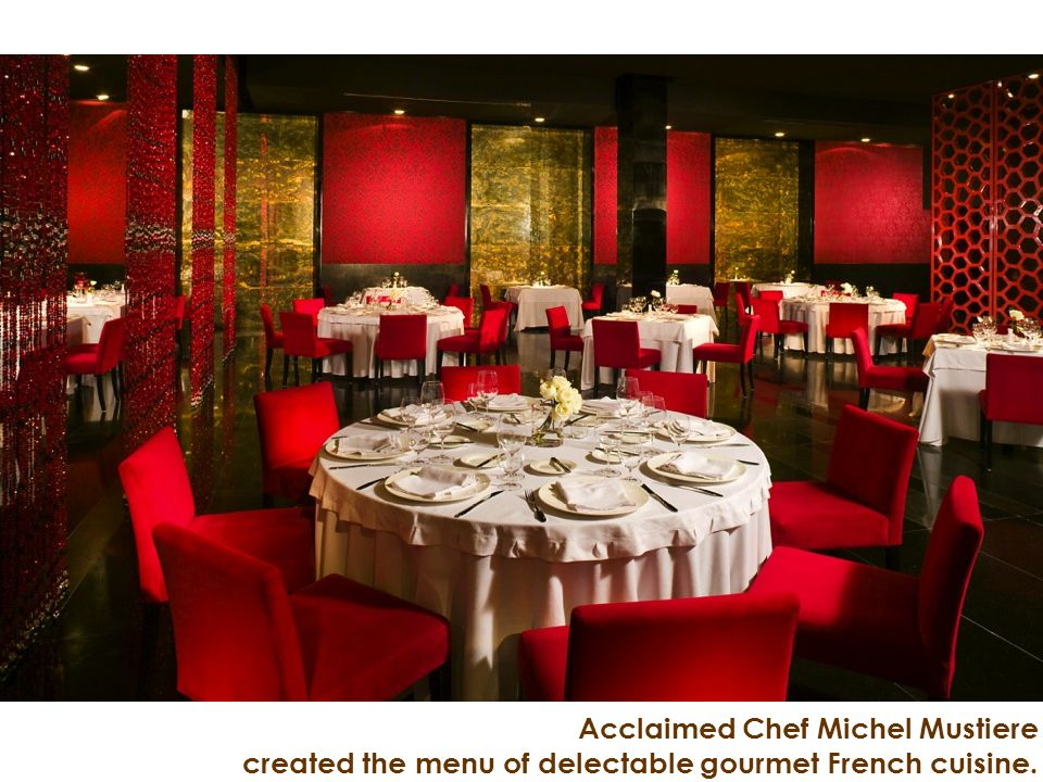 Acclaimed Chef Michel Mustiere created the menu of delectable gourmet French cuisine.