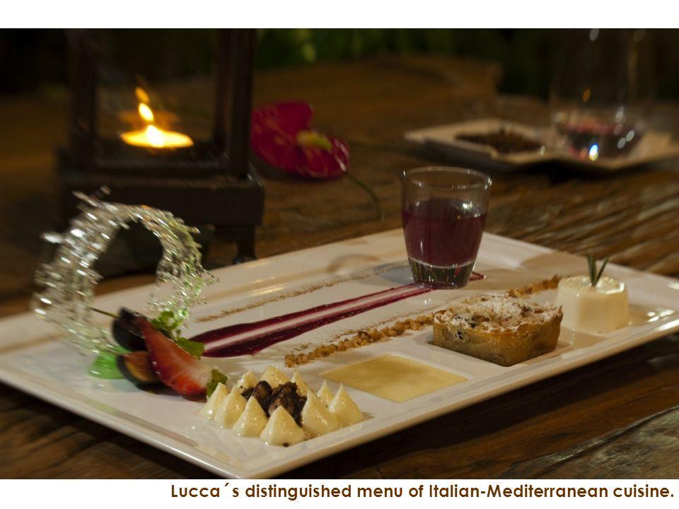 Lucca´s distinguished menu of Italian-Mediterranean cuisine.