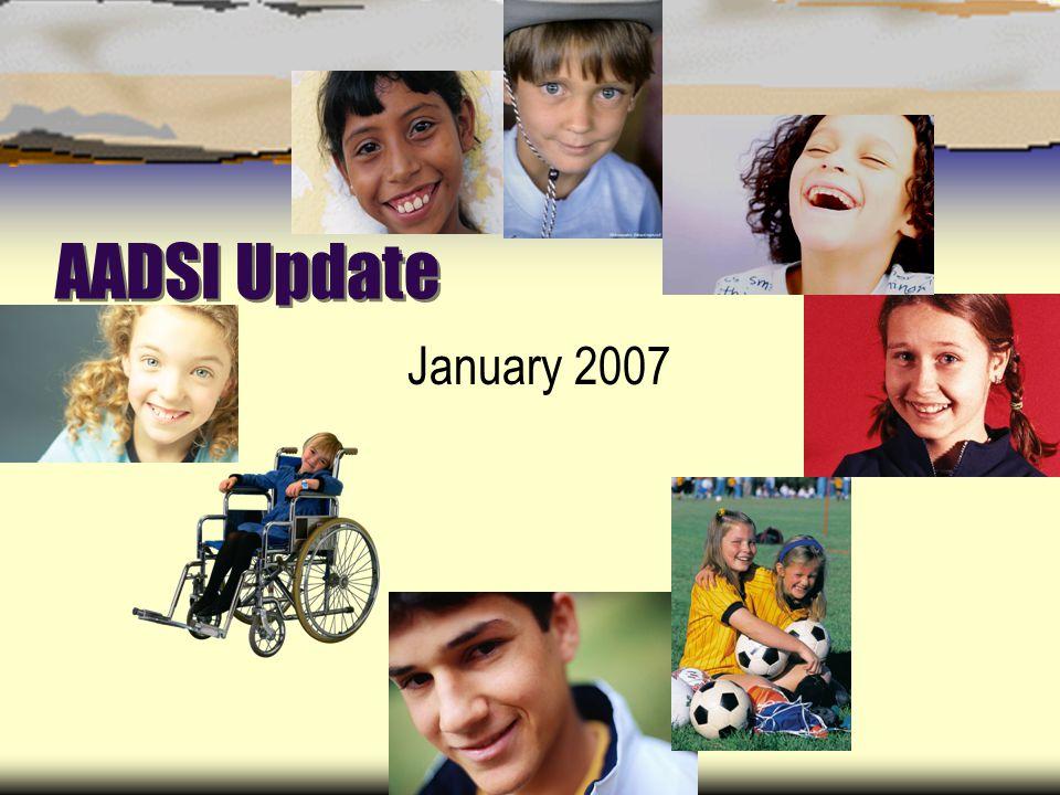 AADSI Update January 2007