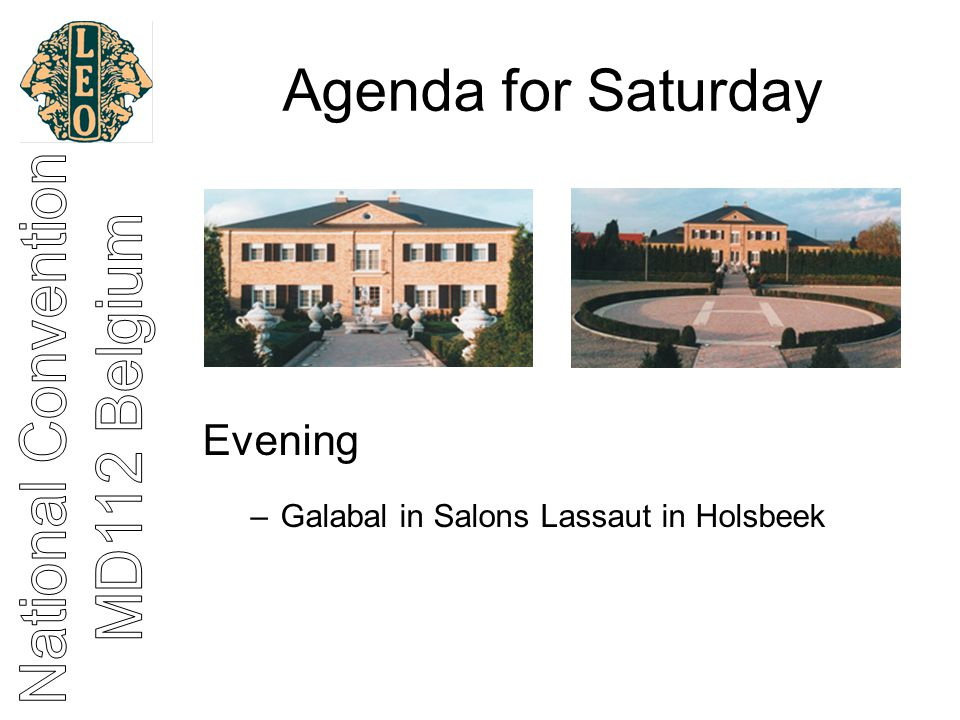 Agenda for Saturday Evening –Galabal in Salons Lassaut in Holsbeek