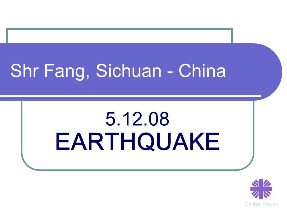 Shr Fang, Sichuan - China 5.12.08 EARTHQUAKE