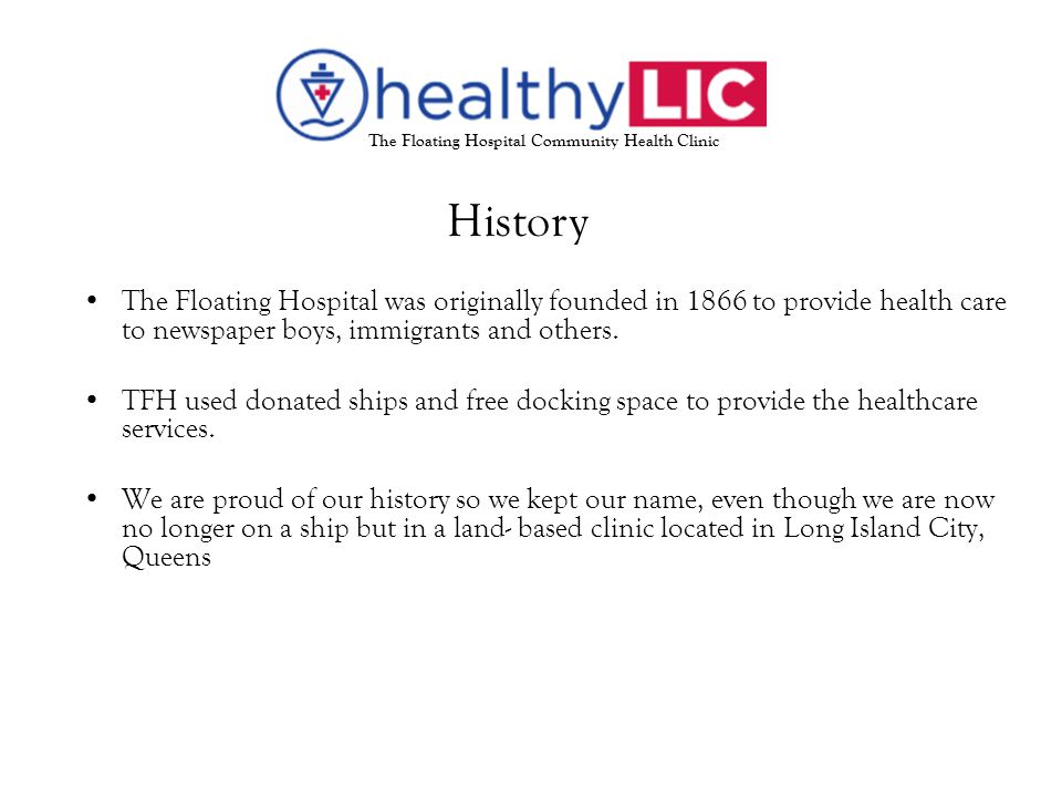 The Floating Hospital was originally founded in 1866 to provide health care to newspaper boys, immigrants and others.