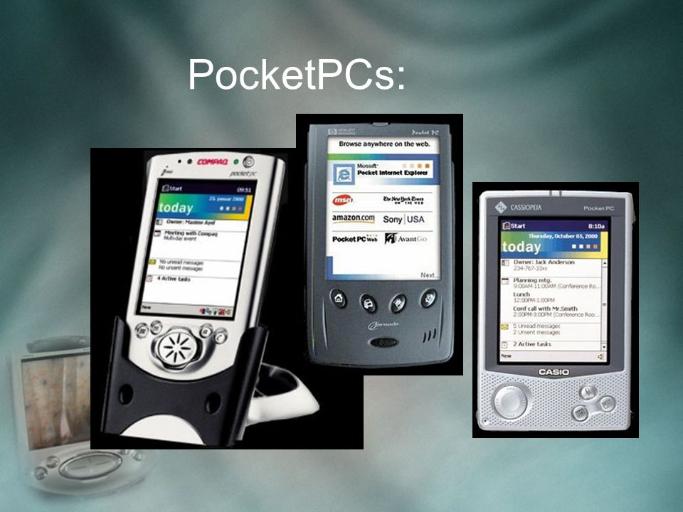 PocketPCs: