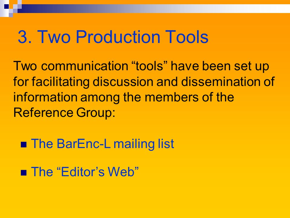 The BarEnc-L mailing list Currently, only the editor and members of the Reference Group are subscribers to the mailing list.