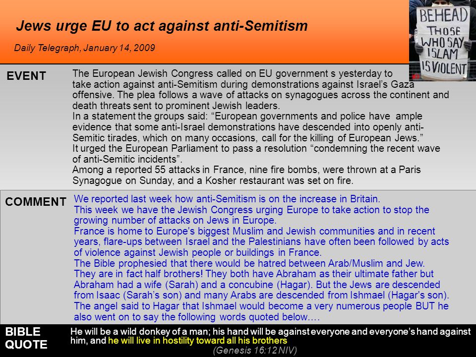 Jews urge EU to act against anti-Semitism The European Jewish Congress called on EU government s yesterday to take action against anti-Semitism during demonstrations against Israels Gaza offensive.