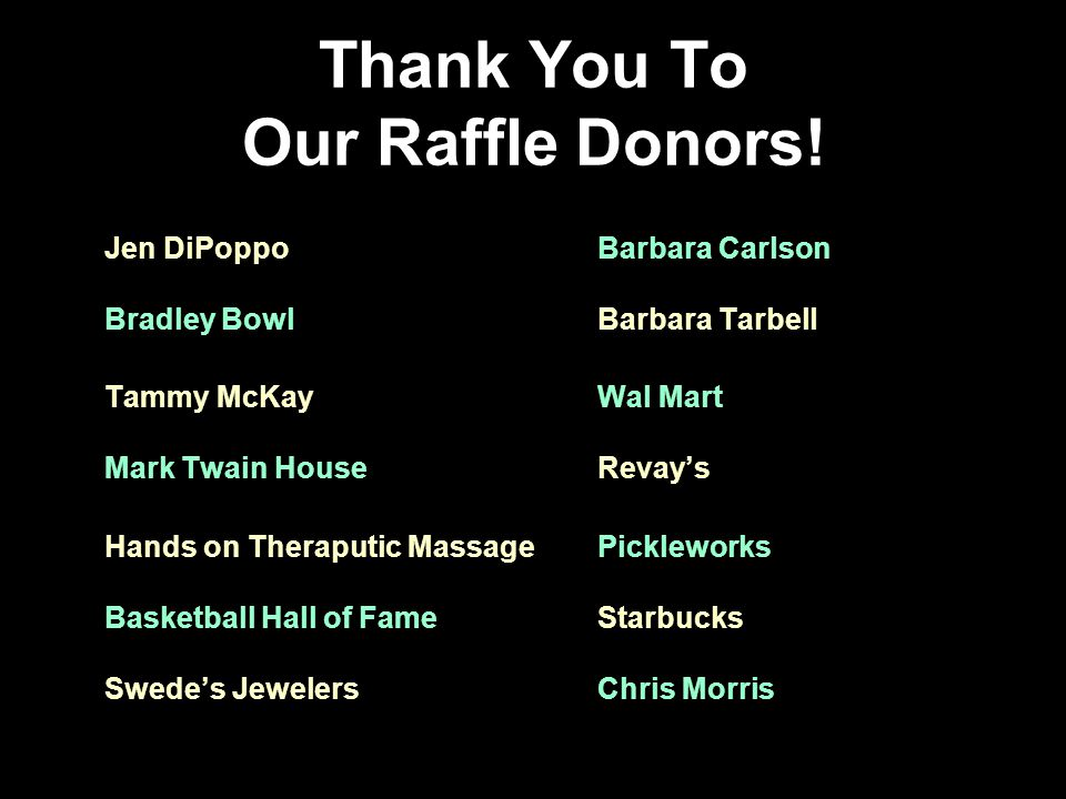 Thank You To Our Raffle Donors.