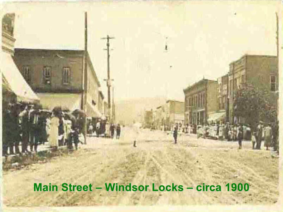 Main Street – Windsor Locks – circa 1900
