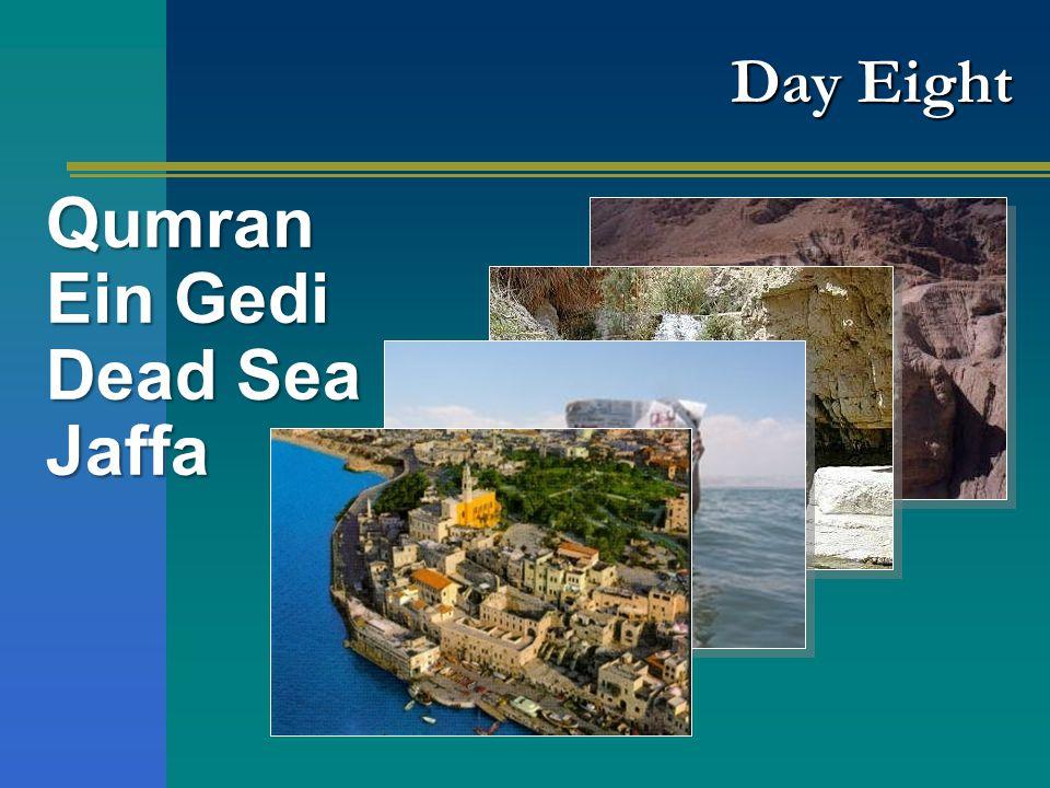 Day Eight Qumran Ein Gedi Dead Sea Jaffa