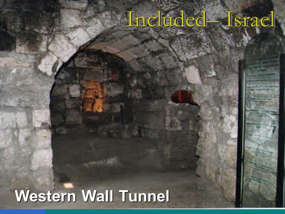 Western Wall Tunnel Included– Israel