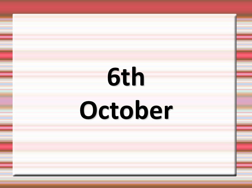 6thOctober